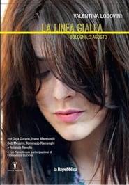 Poster La linea gialla - Bologna, 2 agosto 2015