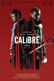 Watch Full Movie Calibre Online Free