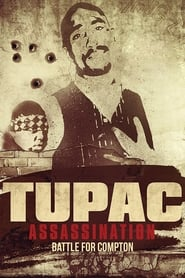 Watch Tupac Assassination: Battle For Compton on Showbox Online