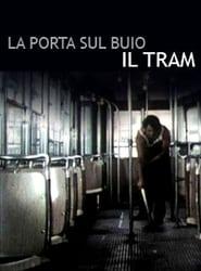 La porta sul buio: Il tram