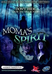 Moma's Spirit (2018) Full Movie Watch Online Free