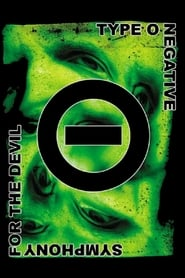 Type O Negative: Symphony for the Devil (2006)
