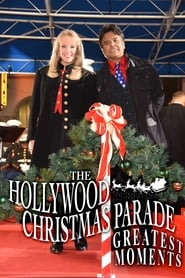 The Hollywood Christmas Parade Greatest Moments 2020