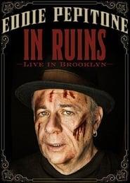 Eddie Pepitone: In Ruins