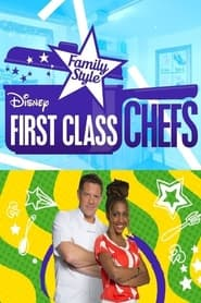 First Class Chefs: Family Style 2016