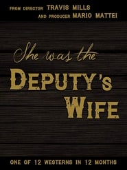 She was the Deputy's Wife (2021)