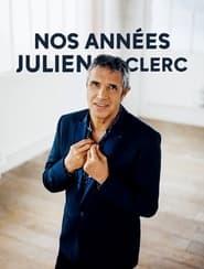 فيلم Nos années Julien Clerc 2018 مترجم أون لاين بجودة عالية