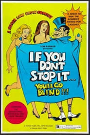 If You Don't Stop It…You'll Go Blind!!!