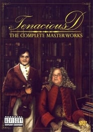 Tenacious D: The Complete Masterworks For Fans