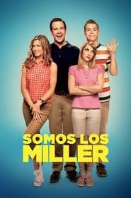 Somos los Miller (2013) | ¿Quién *&$%! son los Miller? | We're the Millers