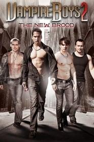 Vampire Boys 2: The New Brood (2013)
