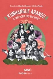 Kunhangue Arandu: A Sabedoria das Mulheres (2021)