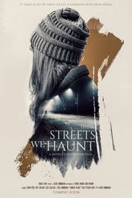 These Streets We Haunt : The Movie | Watch Movies Online