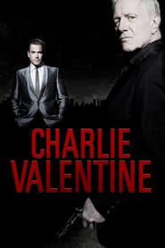 Charlie Valentine (2009)