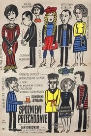 Spóznieni przechodnie (1962)