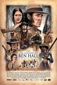 The Legend of Ben Hall (2016) Full Movie