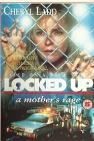 Locked Up: A Mother's Rage 1991