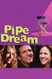 Pipe Dream - Lügen haben Klempnerbeine 2002