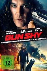 Gun Shy [2017]