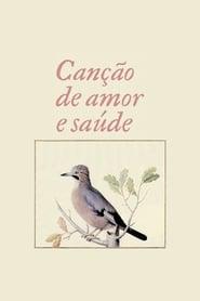 Canção de Amor e Saúde 2009