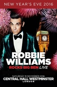 Robbie Williams – Robbie Rocks Big Ben Live