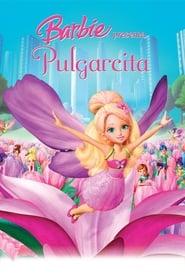 Barbie Presenta Pulgarcita