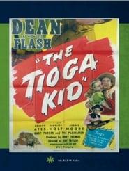 Regarder The Tioga Kid