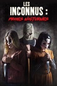 Regarder Strangers : Prey at Night