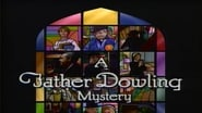 Father Dowling Mysteries en streaming