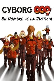 Cyborg 009 En nombre de la justicia