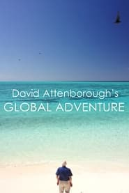 David Attenborough's Global Adventure 2021