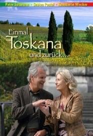 Einmal Toskana und zurück 2008