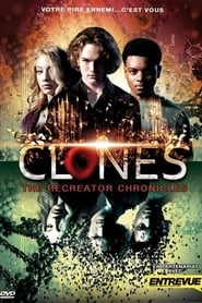 Voir Clones : The Recreator Chronicles en streaming complet gratuit   film streaming, StreamizSeries.com