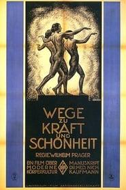Wege zu Kraft und Schönheit 1925