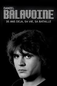 Daniel Balavoine 35 ans déjà – sa vie, sa bataille (2021) torrent