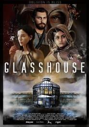 Glasshouse (2021)