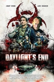 Watch Daylight's End Movie (2016) Free online streaming HD Download
