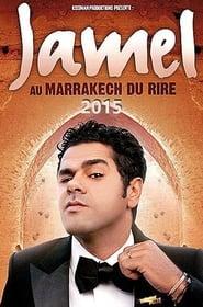 Jamel et ses Amis au Marrakech du Rire 2015 -  - Azwaad Movie Database