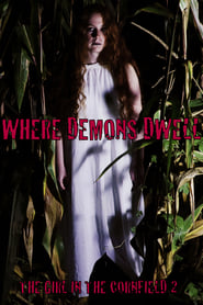Where Demons Dwell: The Girl in the Cornfield 2 (2017)