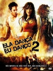 Ela Dança, Eu Danço 2 Dublado Online