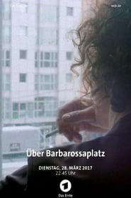 Über Barbarossaplatz (2016                     ) Online Cały Film Lektor PL