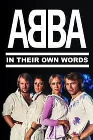 ABBA: In Their Own Words