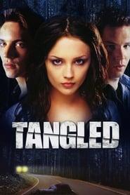 Tangled (2001), film online subtitrat