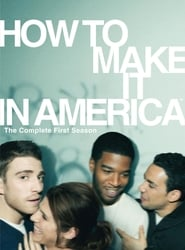 How to Make It in America Sezonul 1