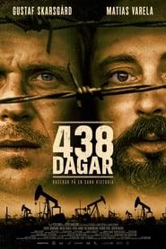 Regardez 438 Days Online HD Française (2019)