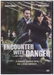 Encounter with Danger (2010)