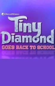 Tiny Diamond Goes Back to School (2020) YIFY