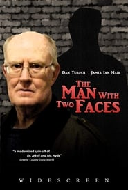 The Man with Two Faces 2008