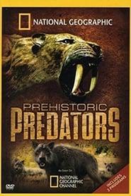Prehistoric Predators 2007