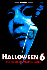 Halloween VI - Der Fluch des Michael Myers (1995)